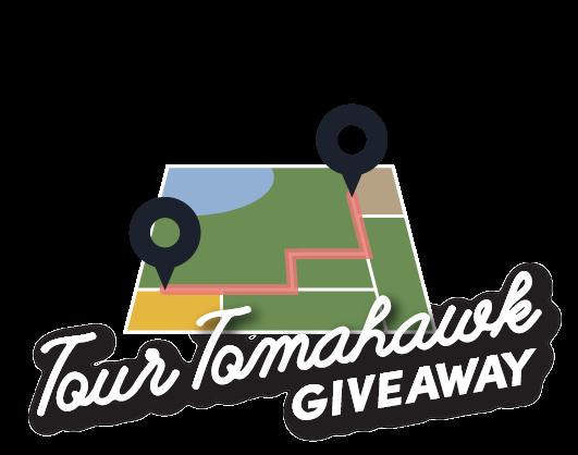 Tour Tomahawk Giveaway